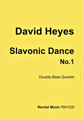 David Heyes: Slavonic Dance No.1  (Double Bass Quartet)
