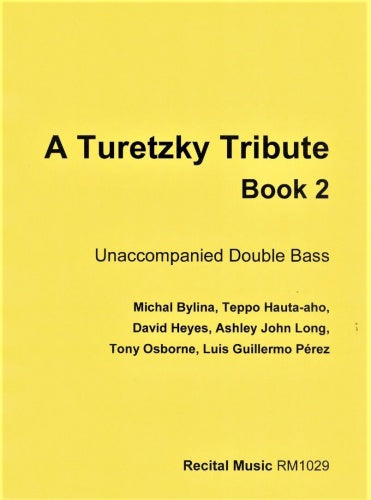 A Turetzky Tribute Book 2 (Double Bass Solo)
