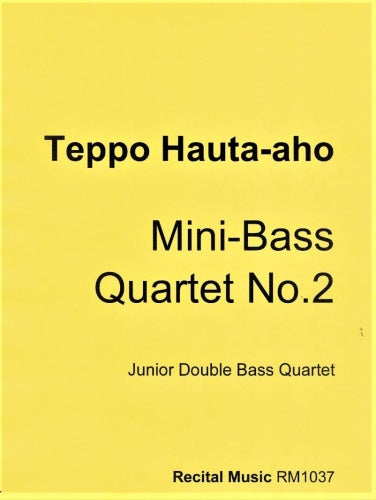 Teppo Hauta-aho: Mini-Bass Quartet No.2