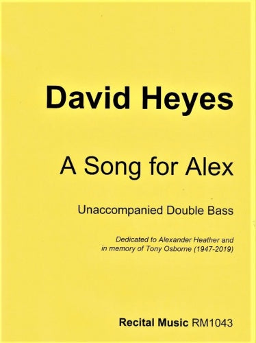 David Heyes: A Song for Alex (Double Bass Solo)