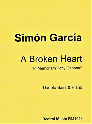 A Broken Heart 'In Memoriam Tony Osborne'