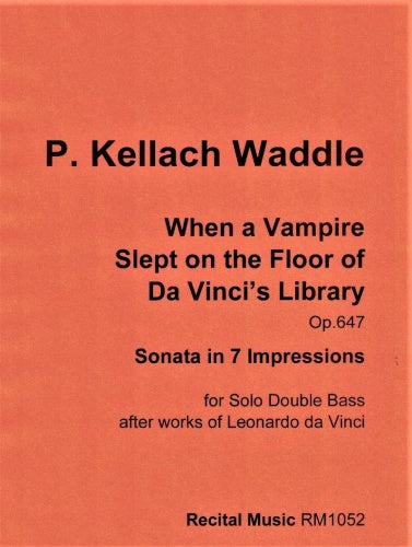 When a Vampire Slept on the Floor of Da Vinci's Library Op.647