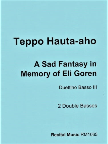 A Sad Fantasy in Memory of Eli Goren - Duettino Basso III