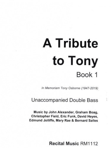 A Tribute to Tony (Book 1)