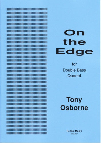 Tony Osborne: On the Edge (Double Bass Quartet)