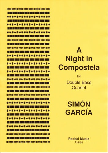 Simon Garcia: A Night in Compostela (Double Bass Quartet)