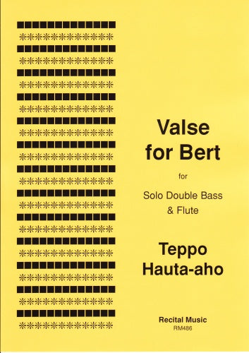Teppo Hauta-aho: Valse for Bert
