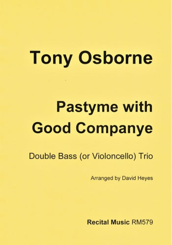 Tony Osborne: Pastyme with Good Companye