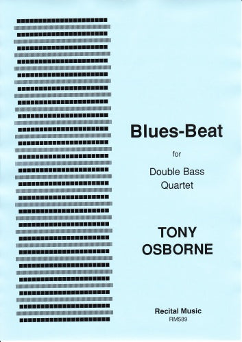 Tony Osborne: Blues-Beat (Double Bass Quartet)