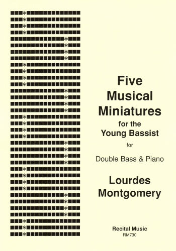 Lourdes Montgomery: Five Musical Miniatures for the Young Bassist