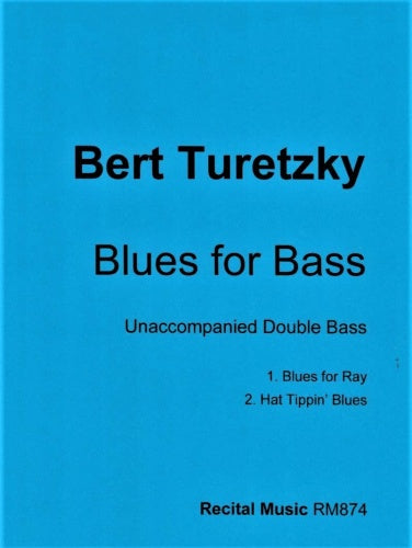 Bertram Turetzky: Blues for Bass