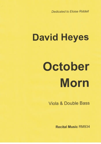 David Heyes: October Morn (Viola & Double Bass)