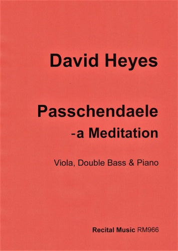 Passchendaele - a Meditation (viola, double bass & piano)