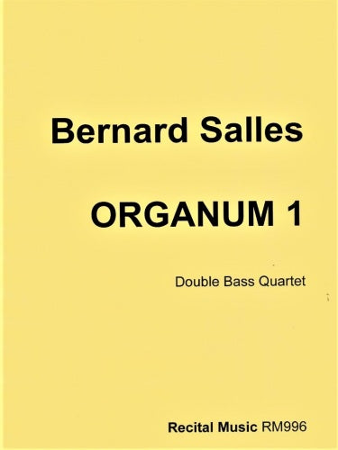 Organum 1 (double bass quartet)