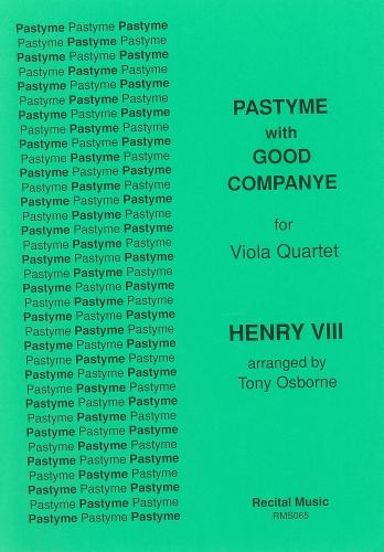Tony Osborne: Pastyme with Good Companye: Viola Quartet