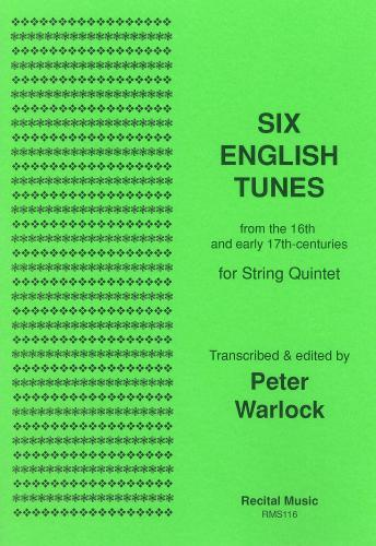 Six English Tunes (String Quintet)