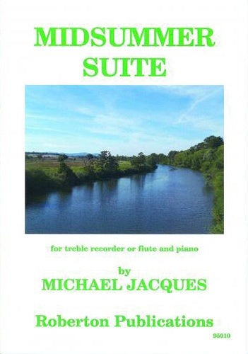 Michael Jacques: Midsummer Suite
