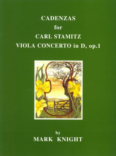 Cadenzas for Carl Stamitz Viola Concerto in D, Op.1 by Mark Knight