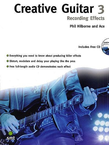 Creative Guitar 3: Recording Effects (Book & CD)