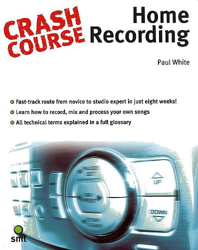 Crash Course: Home Recording (Technology)
