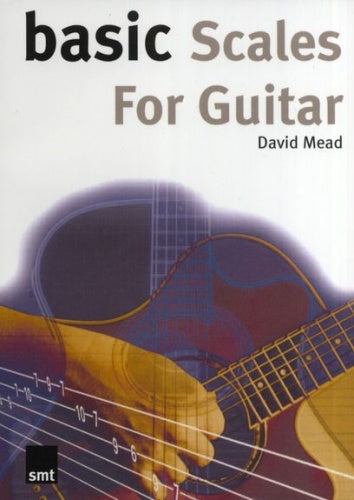 Mead: Basic Scales for Guitar