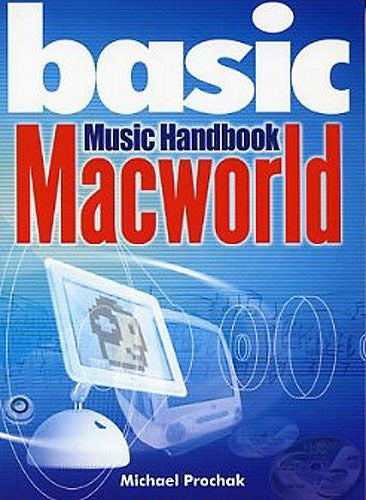 Basic Macworld Music Handbook (Technology)
