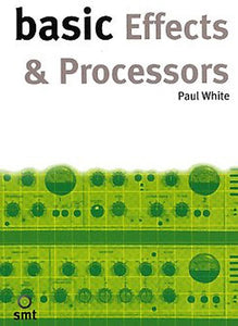 White: Basic Effects and Processors (Technology)