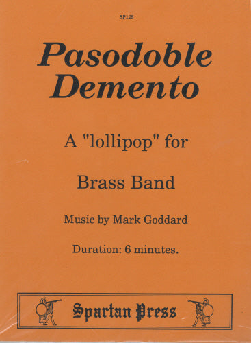Mark Goddard: Pasodoble Demento (Brass Band)