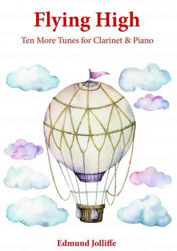 Flying High - Ten More Tunes for Clarinet & Piano