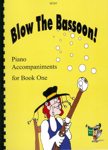 Sue Taylor: Blow The Bassoon! Piano Accompaniment Book 1