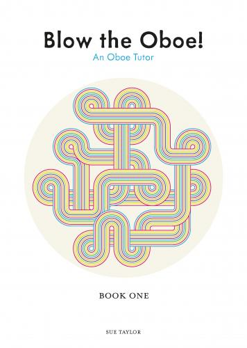 Sue Taylor: Blow The Oboe! Book 1