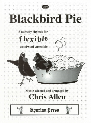 Blackbird Pie - 8 Nursery Rhymes: Flexible Wind