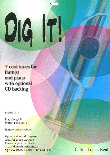 Carlos Lopez-Real: Dig It! for Flute(s) and Piano/CD