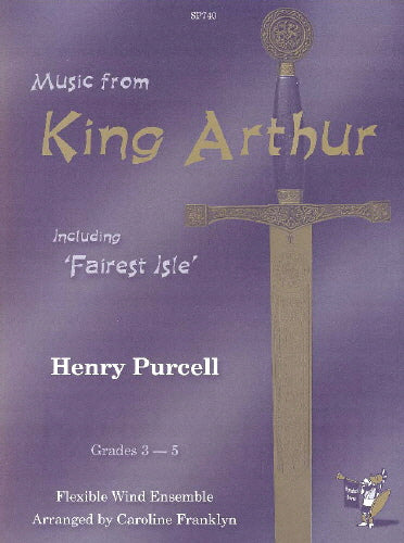 Henry Purcell: King Arthur (including Fairest Isle)