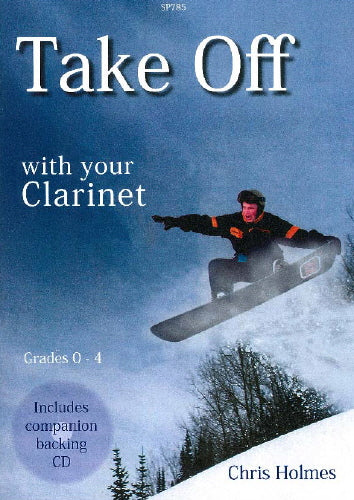 Chris Holmes: Take Off with your Clarinet