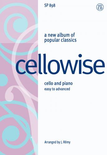 Cellowise for young cellists with piano accompaniment and performance CD