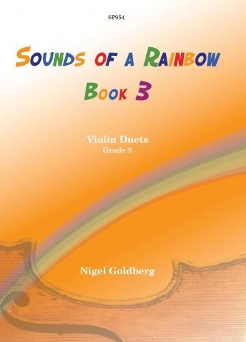 Nigel Goldberg: Sounds of a Rainbow Book 3 (Violin Duet)