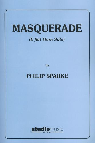 Philip Sparke: Masquerade for Eb Horn