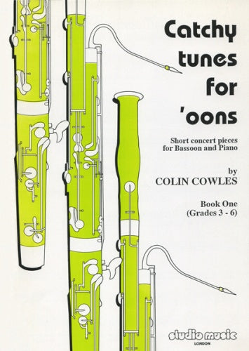Colin Cowles: Catchy Tunes for 'Oons - Book 1 (Bassoon & Piano)