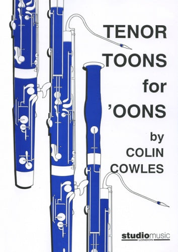 Colin Cowles: Tenor Toons for 'Oons (Bassoon & Piano)
