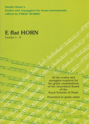 Scales and Arpeggios for Horn in Eb (ed. Philip Sparke)
