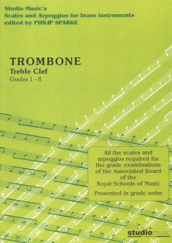 Scales and Arpeggios for Trombone (Treble Clef) (ed. Philip Sparke)