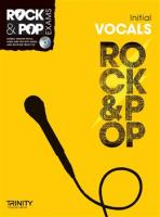 Rock and Pop Exams Vocals Initial