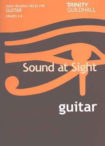 Sound at Sight. Guitar Grades 4-8