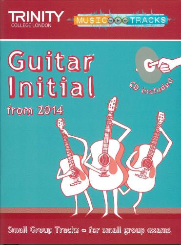 Small Group Tracks:Guitar Initial (Trinity Rock And Pop Exams)