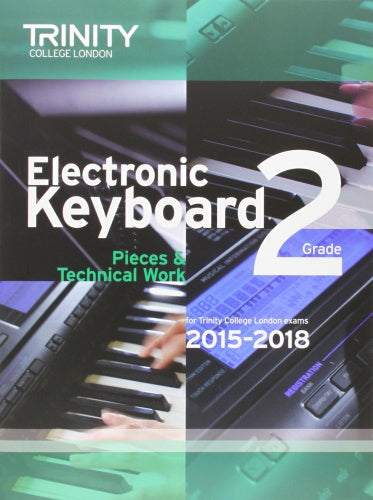 Trinity College London: Electronic Keyboard (2015-2018) Grade 2