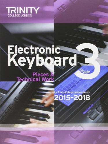 Trinity College London: Electronic Keyboard (2015-2018) Grade 3