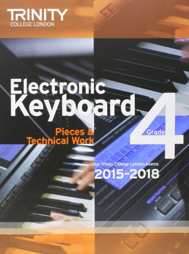 Trinity College London: Electronic Keyboard (2015-2018) Grade 4