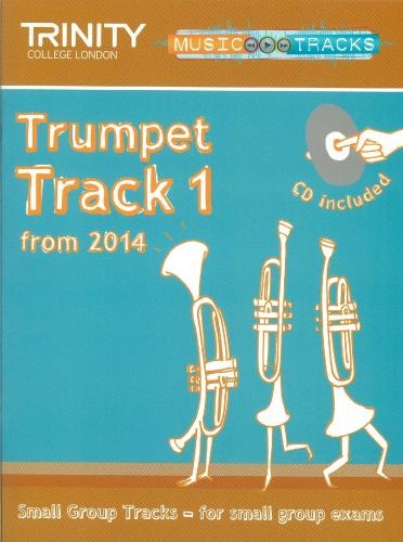 Small Group Tracks: Track  1 Trumpet