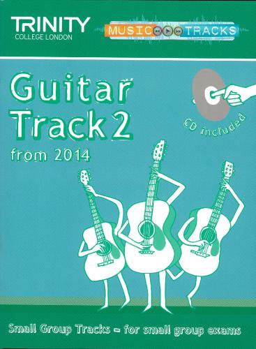 Small Group Tracks: Track  2 Guitar (Trinity Rock And Pop Exams)